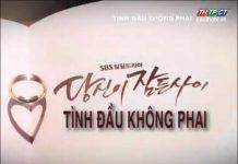Xem Tình đầu không phai tập 84-Phim Hàn Quốc thuyết minh