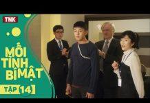 """Xem MỐI TÌNH BÍ MẬT – TẬP 14   Thể Loại """"Tình Yêu Chị Em"""" Hay Nhất – Phim Hàn Quốc Lồng Tiếng"""