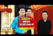 Xem Thách thức danh hài 3 | teaser tập 3: Mười Khó tái xuất giang hồ
