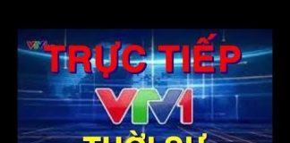 Xem TRỰC TIẾP tin tức thời sự VTV1 19h hôm nay ngay bây giờ ngày 9/6/2018- uptin24h