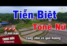 Xem Karaoke Tiển Biệt Tone Nữ Nhạc Sống | Trọng Hiếu