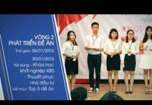 Xem [KBS 2016] Giới thiệu Cuộc thi Khởi nghiệp cùng Kawai 2016