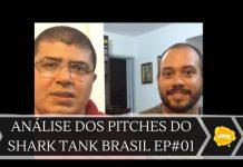 Xem Análise dos Pitches do Shark Tank Brasil – Episódio #1