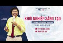 Xem Ts Lê Thẩm Dương 2018 Khởi nghiệp sáng tạo | SĐTdep.com