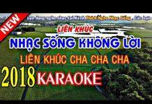 Xem Nhạc Sống Không Lời Rất Hay  – KARAOKE Nhạc Sống Thôn Quê 2018 – LK Cha Cha Cha Tuyệt Hay