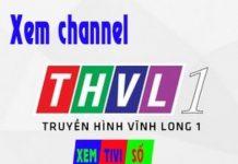 Xem THVL1 | Vĩnh Long 1 Và cách xem trực tiếp online