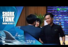 Xem Shark Thuỷ Mạnh Tay Đầu Tư 15 Tỷ Trong Lần Đầu Tham Gia   Shark Tank Việt Nam – Tập 8 [Full]