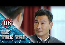 Xem KẺ THẾ VAI – TẬP 8 FULL   Phim Bộ Singapore Hay (12h30, thứ 2 đến thứ 7 )