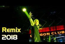 Xem Liên Khúc Nhạc Trẻ Remix 2018 Cực Xung – Nonstop Việt Mix – lk nhạc trẻ hay mới nhất 2018