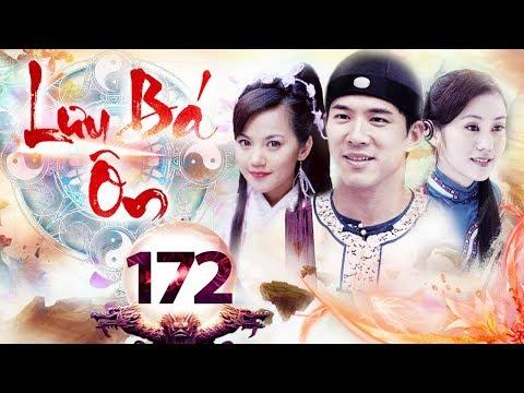 Xem Phim Bộ Hay 2018 | LƯU BÁ ÔN – Tập 172 | Film4K