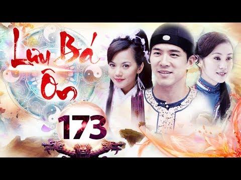 Xem Phim Bộ Hay 2018 | LƯU BÁ ÔN – Tập 173 | Film4K