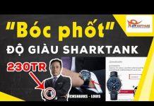 Xem Bóc phốt độ giàu của các #richkid Shark tank Việt Nam | Shark tank mùa 2 | Tin tức kinh doanh 2018