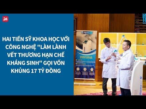 Xem Shark Tank VN tập 7: Tiến sỹ khoa học gọi vốn khủng 17 tỷ đồng| VTV24