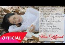 Xem Nhạc Trữ Tình Xứ Huế || Tuyển Tập Nhạc Huế Vân Khánh Hay Nhất Hiện Nay