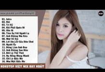 Xem Liên Khúc Nhạc Trẻ Hay Nhất Tháng 9 2016 Nonstop – Việt Mix – LK Nhạc Trẻ Remix Bass Cực Mạnh (P43)