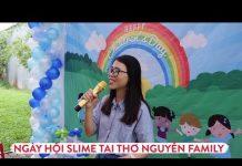 Xem Ngày Hội Slime Tại Thơ Nguyễn Family Shop