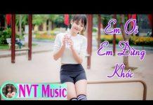 Xem Nhạc Trẻ Remix Hay Nhất Tháng 10 2017 – Liên Khúc Việt Mix Mới Nhất – Nhạc Trẻ Tuyển Chọn 2017 P24