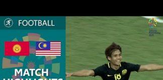 Video 18th Asian Games 2018. Football. Kyrgyzistan – Malaysia – 1:3 Match highlights / 15.08.2018