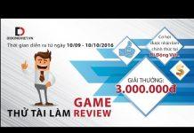 Xem THÔNG BÁO: Di Động Việt có GAME Tuyển Reviewer nha
