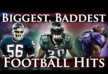 Video Biggest, Baddest Football Hits Ever