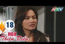 Xem Hoa Thiên Điểu – Tập 18   Phim Tình Cảm Việt Nam Hay Nhất 2018