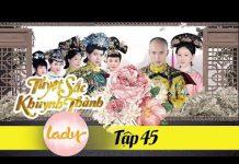 Xem Phim Hay 2018 | TUYỆT SẮC KHUYNH THÀNH – Tập 45 | Lady Series