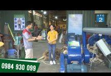 Xem Các loại máy móc nông nghiệp hỗ trợ bà con khởi nghiệp chăn nuôi