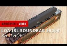 Xem Khui hộp loa JBL SoundBar SB200 – www.mainguyen.vn