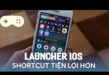Xem Vật Vờ  Cài đặt launcher cho iPhone: shortcut tiện hơn