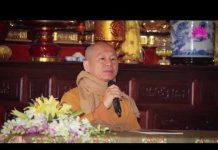 Xem Quán nghiệp – TT. Thích Chân Quang