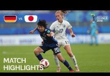 Video Germany v Japan – FIFA U-20 Women's World Cup France 2018 – Match 28