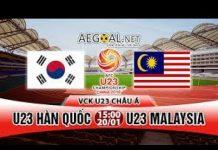 Xem 🔴Trực Tiếp Trận U23 Malaysia vs U23 Hàn Quốc ★ Xem Bóng Đá Trực Tiếp Chất Lượng HD