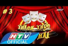 Xem HTV Thách thức Danh hài Mùa 1 | Tập 3 Full HD | TTDH 29/4/2015