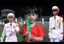 Xem Tân An Xem Nghi Lễ Hạ Cờ Ở Quảng Trường Ba Đình ❤ AnAn ToysReview TV ❤