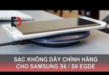 Xem Di Động Việt – Sạc không dây Chính hãng cho Samsung Galaxy S6 / S6 Edge | Phụ kiện