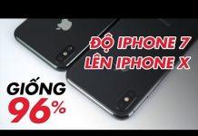 Xem Độ vỏ iPhone 7 lên iPhone X giống đến 96% | Điện Thoại Vui
