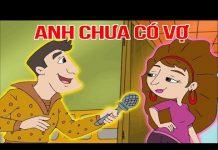 Xem Phim hoạt hình vui nhộn – ANH CHƯA CÓ VỢ – Phim hài hước nhất – Hoạt hình Việt Nam Hay Nhất 2018