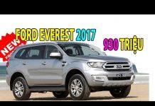 Xem GIÁ XE Ô TÔ MỚI Ford Everest 2017 | Tin Xe Hơi