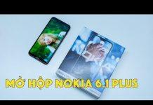 Xem Mở hộp Nokia 6.1 Plus chính hãng, giá 6,59 triệu đồng và liệu có gì khác biệt so với Nokia X6?