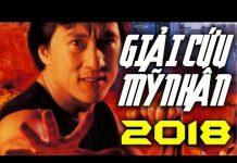 Xem GIẢI CỨU MỸ NHÂN – Phim Hành Động Hài Hước THÀNH LONG Đạo Diễn 2018 – Phim Hay