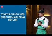 Xem Shark Tank VN tập 5: Startup chuối chiên được hai shark cùng rót vốn| VTV24