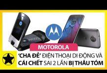 Xem Motorola – 'Cha Đẻ' Điện Thoại Di Động Và Cái Chết 'Tức Tưởi' Sau 2 Lần Bị Thâu Tóm