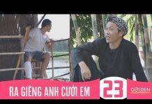 Xem Ra Giêng Anh Cưới Em – Tập 23 | Phim Hài Hoài Linh, Thanh Hằng, Hoàng Sơn, Công Ninh, Thế Thành