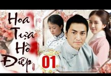 Xem Phim Bộ Trung Quốc Hay 2018   HOA TỰA HỒ ĐIỆP – Tập 1   Film4K