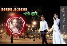Xem LK Nhạc trữ tình hay tê tái | Nhạc Bolero Hay Nhất 2018 – Nhạc Vàng Xưa Chấn Động Hàng Triệu Con Tim