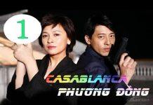 Xem Casablanca Phương Đông tập 1 | Phim hành động Trung Quốc hay nhất 2018