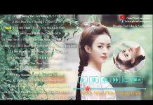 Xem Những Bài Nhạc Phim Trung Quốc Hay Nhất 2018 [Phần 3]