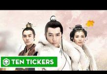 Xem Top 10 bộ phim cổ trang Trung Quốc hay nhất | Ten Tickers Asia 10