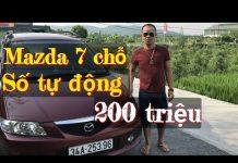 Xem Mazda 7 chỗ số tự động⛔️xe đã bán