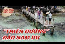 Du Lịch Đảo Nam Du phần 1: hành trình xuyên đêm Sài Gòn – Rạch Giá Kiên Giang   Nam Việt 788